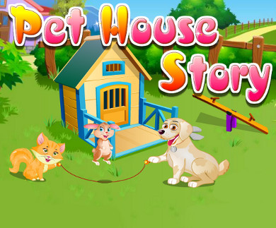 Pet House Story